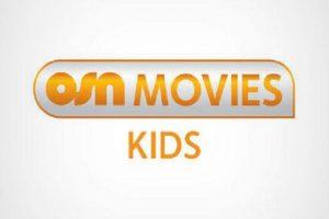 تردد قناة او اس ان موفيز كيدز 2020 لمتابعة أفلام الكرتون .. قناة OSN Movies Kids 2020 المجانية على نايل سات